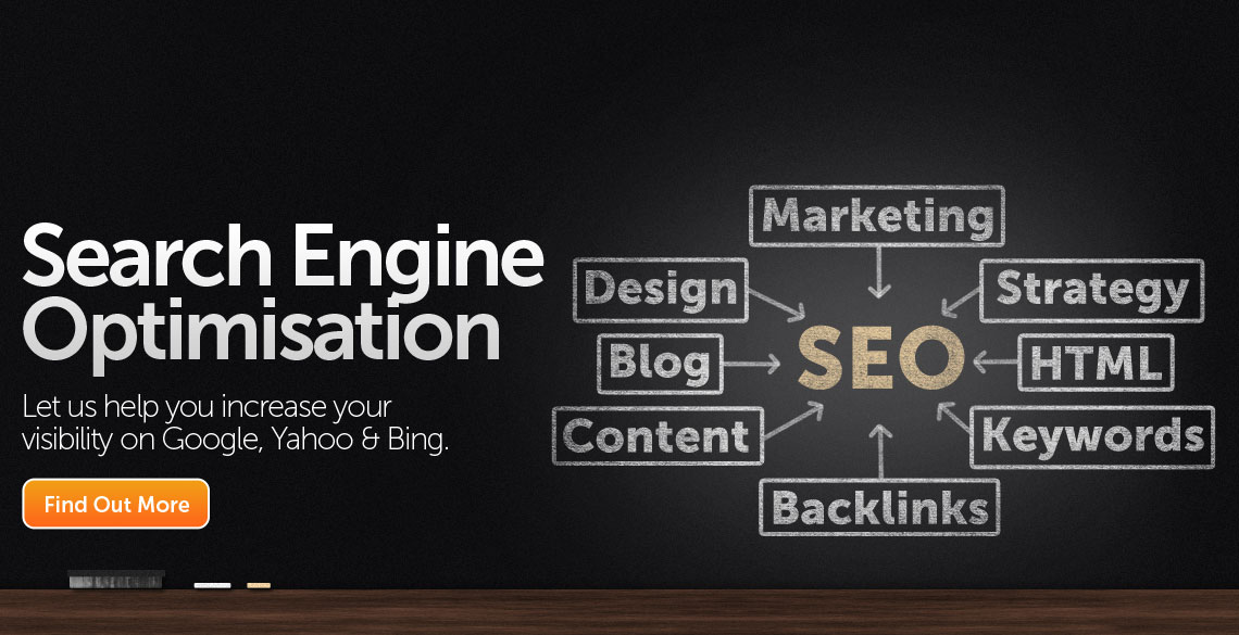 Search Engine Optimisation - Let us help you increase your visibility on Google, Yahoo and Bing.